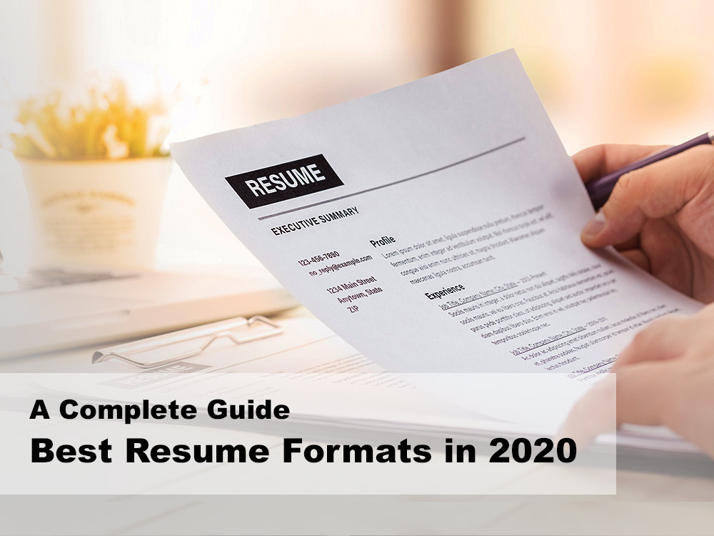 best-resume-formats-in-2020-a-complete-guide