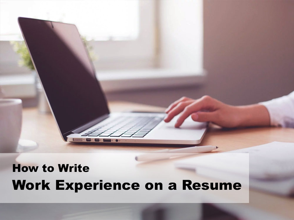 how-to-write-work-experience-on-a-resume