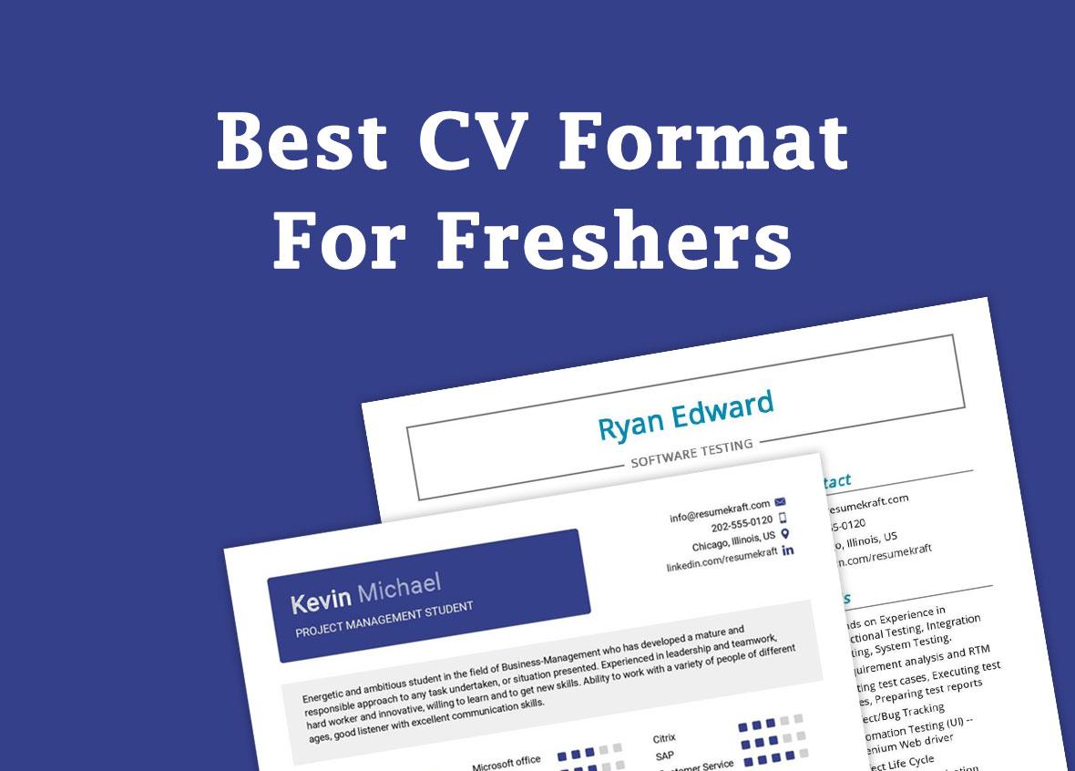 Best CV Format For Freshers